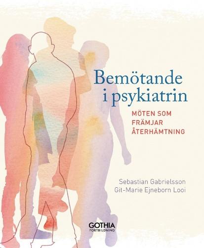 Bok: Bemötande ipsykiatrin